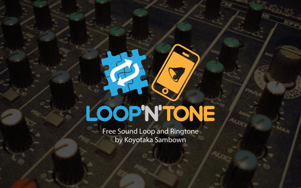 LOOP'N'TONE | ループントーン